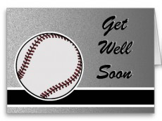 baseball_get_well_card-rf6c56535b9094df890b9d2e2fc3b8e86_xvuak_8byvr_512[1]