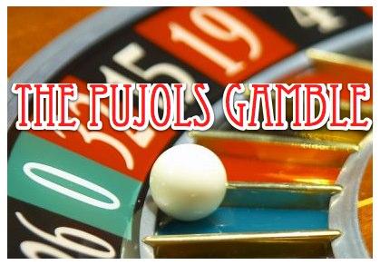 Pujols_Gamble