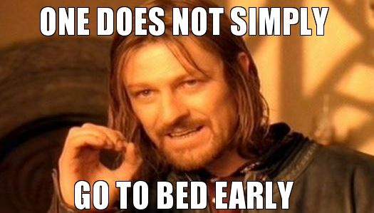 Bed Early