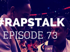'Raps Talk' Podcast, Episode 73