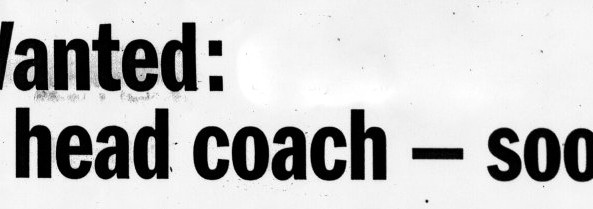 2006-9-13-wanted-head-coach-1