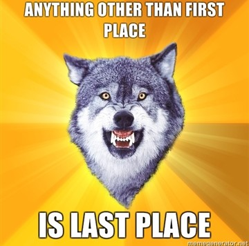 Anything-other-than-first-place-is-last-place