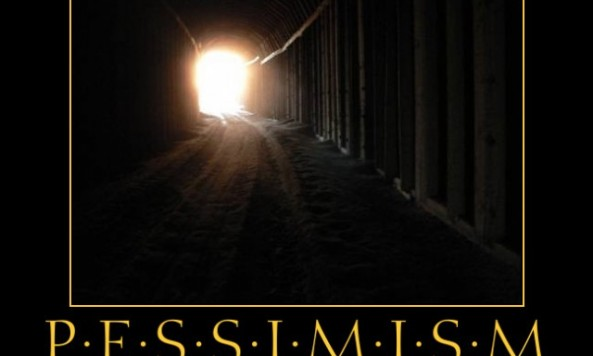 pessimism-the-light-at-the-end-of-a-tunnel-pessimism-murphys-demotivational-poster-1288045657