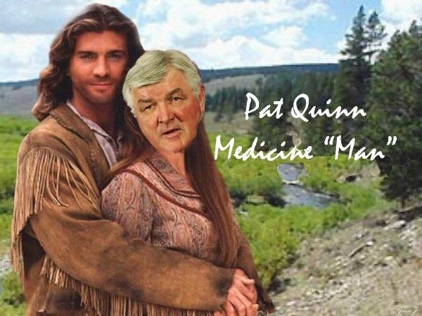 Pat Quinn Medicine Man