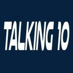 Talking 10