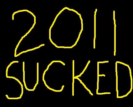 2011sucked