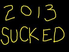 2013sucked