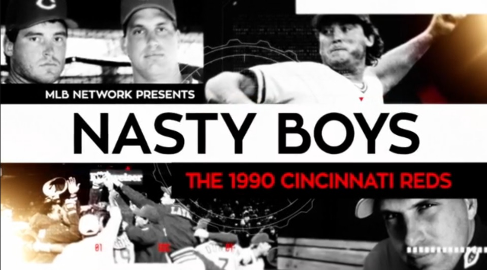 The Cincinnati Reds Nasty Boys Will Be Featured On Mlb